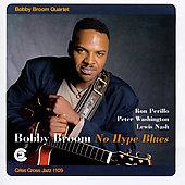 Bobby Broom: No Hype Blues