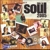 Various Artists: This Is Soul 2005