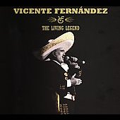 Vicente Fernández (Latin): The Living Legend [Digipak]