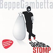 Beppe Gambetta: Slade Stomp