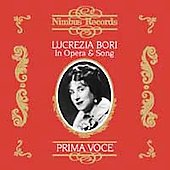 Prima Voce - Lucrezia Bori in Opera & Song
