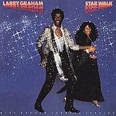 Larry Graham & Graham Central Station/Larry Graham: Star Walk
