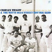Charles Wright: Live at the Haunted House: May 18, 1968