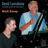Lumsdaine: Music for Solo Piano / Mark Knoop