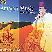 Rachid Halihal: Arabian Music from Morocco *