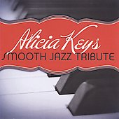 Various Artists: Alicia Keys Smooth Jazz Tribute
