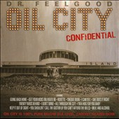 Dr. Feelgood (Pub Rock Band): Oil City Confidential