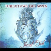 Tomorrows Bad Seeds: Sacred for Sale [Digipak] *