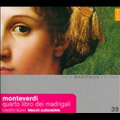 Monteverdi: Quatro Libro Dei Madrigali