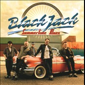 BlackJack (Sweden): Summertime Blues