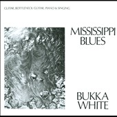 Bukka White: Mississippi Blues
