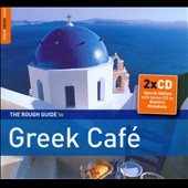 Various Artists: The Rough Guide to Greek Café [Digipak]