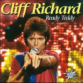Cliff Richard: Ready Teddy