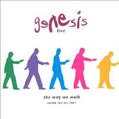 Genesis (U.K. Band): The Way We Walk, Vol. 2: The Longs
