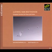 Ludwig van Beethoven: Complete Sonatas for Piano and Violin