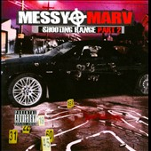 Messy Marv: The  Shooting Range, Vol. 2 [PA]