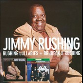 Jimmy Rushing: Rushing Lullabies/Brubeck & Rushing