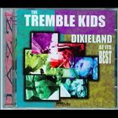 Tremble Kids All Stars: Dixieland at Its Best *