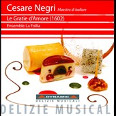 Cesare Negri: Le Gratie d'Amore (1602)