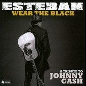 Esteban (New Age): Wear the Black: A Tribute to Johnny Cash *