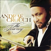 Andraé Crouch: The Journey [Digipak] *