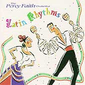 Percy Faith & His Orchestra: Latin Rhythms