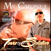 Mr. Capone-E (Rap): Tears of a Soldier [PA]