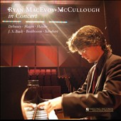Ryan MacEvoy McCullough in Concert / Debussy, Magin, Haydn, Bach, Beethoven, Schubert