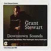 Grant Stewart: Downtown Sounds