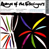 Concerto Caledonia/David McGuinness: Revenge of the Folksingers *