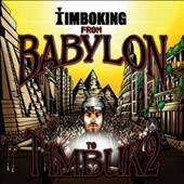 Timbo King: From Babylon to T1mbuk2