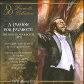 A Passion for Pavaraotti: The Barcelona Recital