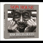 Son House: Raw Delta Blues