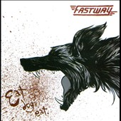 Fastway: Eat Dog Eat *
