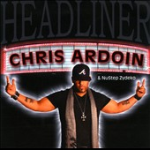 Chris Ardoin/Chris Ardoin & Nustep Zydeko: Headliner