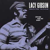 Lacy Gibson: Crying for My Baby