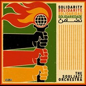 The Souljazz Orchestra: Solidarity [Digipak] *
