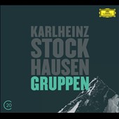Karlheinz Stockhausen: Gruppen / Gyorgy Kurtag, Friedrich Goldmann, Claudio Abbado