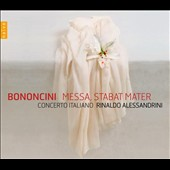 Antonio Maria Bononcini: Messa; Stabat Mater / Frigato, Milanesi, Arrivabene, Biscuola, Mingardo, Contaldo, Giordani