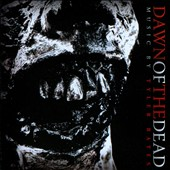 Tyler Bates (Composer/Producer): Dawn of the Dead