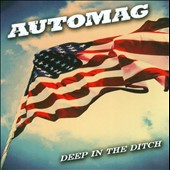 Automag: Deep in the Ditch