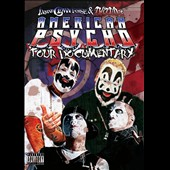 Insane Clown Posse/Twiztid: Insane Clown Posse and Twistid's American Psycho Tour Documentary