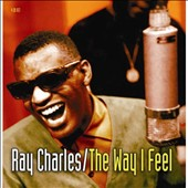 Ray Charles: The Way I Feel