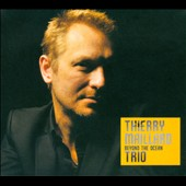 Thierry Maillard: Beyond the Ocean [Digipak]