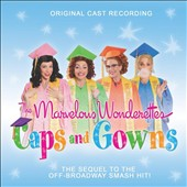 Various Artists: The  Marvelous Wonderettes: Caps and Gowns