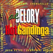 Al DeLory: Hot Gandinga: Hotter Than Hot Salsa Jazz!
