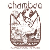 Chambao: 10 Años Around the World