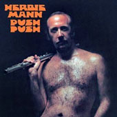 Herbie Mann: Push Push [Limited Edition] [Remastered]