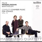 Mendelssohn: Complete Chamber Music for Strings, Vol. 4 - String Quintets (2); Movements (2) for string quintet, Op. 81, posthumous / Gunter Teuffel, viola