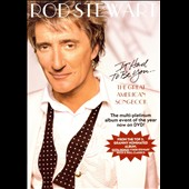 Rod Stewart: It Had to Be You... The Great American Songbook [Video]